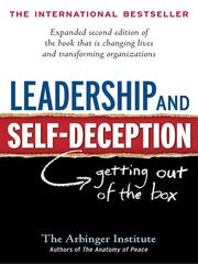 Leadership and Self-Deception by Arbinger Institute, Dick Ruhe