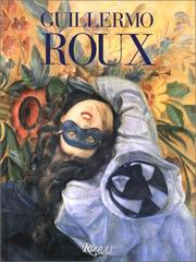 Guillermo Roux by Guillermo Roux