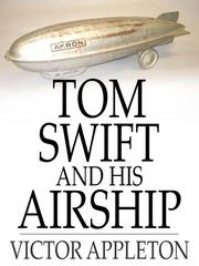 Cover of: Tom Swift and His Airship: Or, the Stirring Cruise of the Red Cloud |
