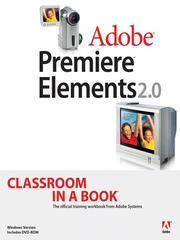 Cover of: Adobe® Premiere® Elements 2.0 Classroom in a Book® |
