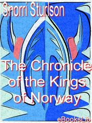 Cover of: The Chronicle of the Kings of Norway by Snorri Sturluson