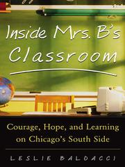 Cover of: Inside Mrs. B's Classroom |