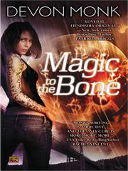 Cover of: Magic to the Bone |