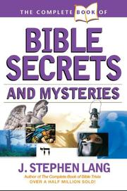 Cover of: The Complete Book of Bible Secrets and Mysteries |