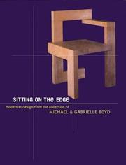 Cover of: Sitting on the Edge: Modernist Design from the Collection of Michael and Gabrielle Boyd