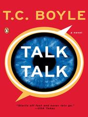 Cover of: Talk Talk | T. Coraghessan Boyle