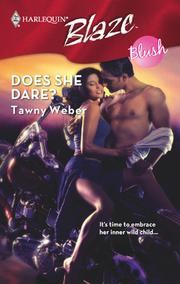 Cover of: Does She Dare? | Tawny Weber