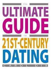 Cover of: The Ultimate Guide to 21st Century Dating |