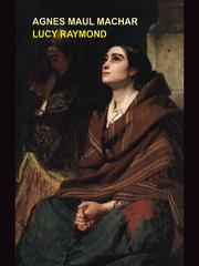 Cover of: Lucy Raymond; or, The Child