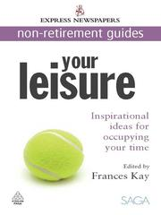Cover of: Your Leisure |