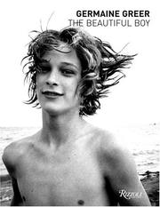 Cover of: Germaine Greer: The Beautiful Boy