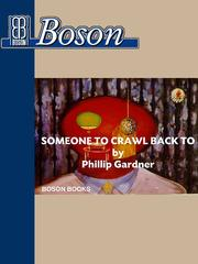 Cover of: Someone To Crawl Back To, 2nd. Edition |