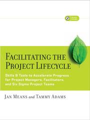 Cover of: Facilitating the Project Lifecycle |