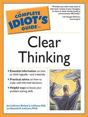 The Complete Idiots Guide to Clear Thinking