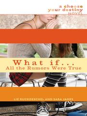 Cover of: What If... All the Rumors Were True |