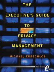Cover of: The Executive's Guide to Privacy Management |
