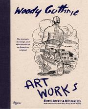 Woody Guthrie Artworks by Steven Brower, Nora Guthrie
