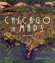 Cover of: Chicago in Maps | Robert Holland
