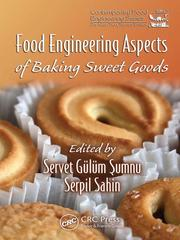 Food Engineering Aspects of Baking Sweet Goods