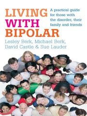 Living with Bipolar by Lesley Berk