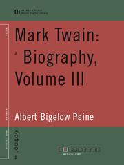 Cover of: Mark Twain: A Biography, Volume III |