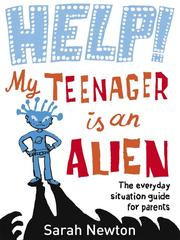 Cover of: Help! My Teenager is an Alien |