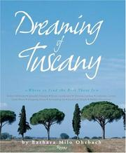 Cover of: Dreaming of Tuscany: Where to Find the Best There Is