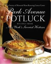 Cover of: Park Avenue Potluck | The Society of Memorial Sloan Kettering