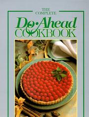 Cover of: The Complete Do-Ahead Cookbook | Ann H. Harvey