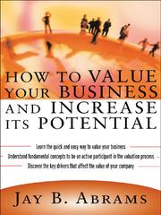 Cover of: How to Value Your Business and Increase It's Potential