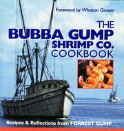 Cover of: The Bubba Gump Shrimp Co. Cookbook: Recipes & Reflections from Forrest Gump