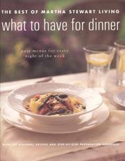 Cover of: What to have for dinner | Martha Stewart