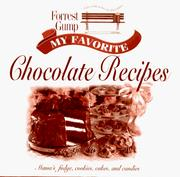 Cover of: Forrest Gump, my favorite chocolate recipes by