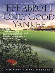 Cover of: Only Good Yankee | Jeff Abbott