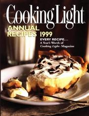 Cover of: Cooking Light Annual Recipes 1999 (Cooking Light Annual Recipes) | Doug Crichton