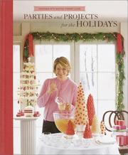 Cover of: Parties And Projects For The Holidays (Christmas With Martha Stewart Living)