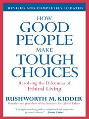 Cover of: How Good People Make Tough Choices |