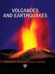 Cover of: Britannica Illustrated Science Library: Volcanoes and Earthquakes |