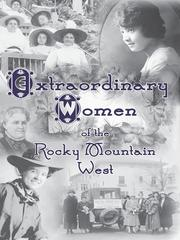 Cover of: Extraordinary Women of the Rocky Mountain West |