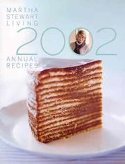 Cover of: Martha Stewart Living Annual Recipes 2002 (Martha Stewart Living Annual Recipes, 2002)