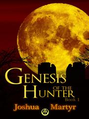 Genesis of the Hunter Book 1