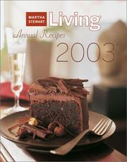 Cover of: Martha Stewart Living Annual Recipes 2003 (Martha Stewart Living Annual Recipes)