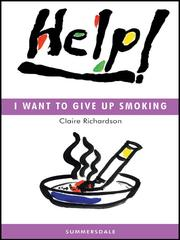 Cover of: Help! I Want To Give Up Smoking |