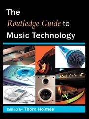 Cover of: The Routledge Guide to Music Technology |