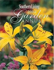 Cover of: Southern Living Garden Annual 2004 (Southern Living Garden Annual) |