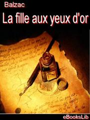 Cover of: La fille aux yeux d'or by Honoré de Balzac
