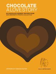 Cover of: Chocolate: A Love Story | Max Brenner