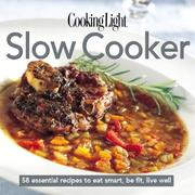 Cover of: Cooking Light Slow Cooker (Cooking Light) | Terri Laschober