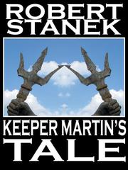 Cover of: Keeper Martin's Tale |