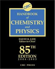 Cover of: CRC Handbook Chemistry and Physics, 85th Edition | David R. Lide, David R. Lide